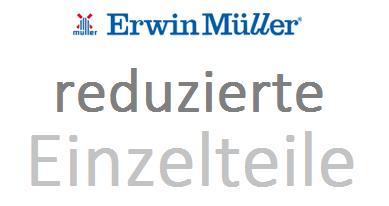 reduzierte Einzelteile bei Erwin Müller