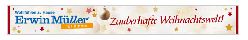 Erwin Müller Weihnachtswelt